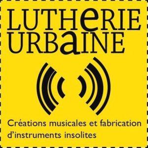 lutherie urbaine